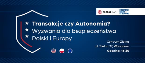 Transakcje czy Autonomia_Wyzwania dla bezpieczeństwa Polski i Europy.png